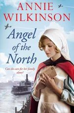 Angel of the North : 1 - Annie Wilkinson