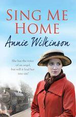 Sing Me Home - Annie Wilkinson