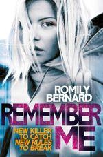 Remember Me - Romily Bernard