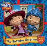 Mike the Knight : The Birthday Surprise : A Marvellous Mike Board Book - Simon & Schuster UK