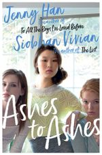 Ashes to Ashes - Jenny Han