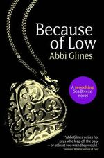 Because of Low : Sea Breeze : Book 2 - Abbi Glines