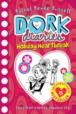 Holiday Heartbreak : Dork Diaries Series - Rachel Renee Russell