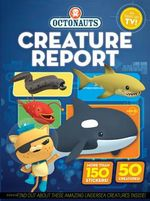 Octonauts Creature Report : Includes more than 150 Stickers - Simon & Schuster