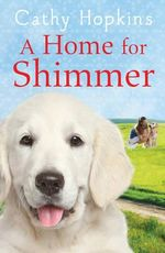 A Home for Shimmer - Cathy Hopkins