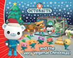 Octonauts and the Very Vegimal Christmas! - Simon & Schuster