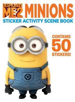 Despicable Me 2 : Minions Sticker Activity Scene Book - Simon & Schuster