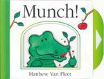 Munch!  - Matthew Van Fleet