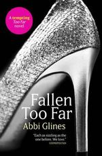 Fallen Too Far : Rosemary Beach : Book 1 - Abbi Glines