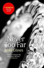 Never Too Far : Rosemary Beach : Book 2 - Abbi Glines