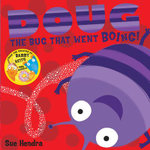 Doug the Bug - Sue Hendra