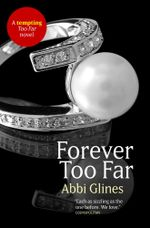 Forever Too Far : Rosemary Beach : Book 3 - Abbi Glines