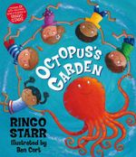 Octopus's Garden : Comes with CD - Ringo Starr