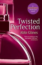Twisted Perfection : Rosemary Beach : Book 5 - Abbi Glines