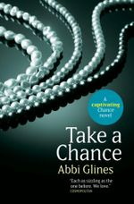 Take a Chance : Rosemary Beach : Book 7 - Abbi Glines