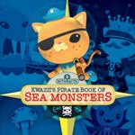Octonauts : Kwazii's Pirate Book of Sea Monsters - Simon and Schuster UK