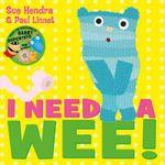 I Need a Wee! - Sue Hendra