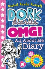 Dork Diaries OMG! All About Me Diary! : Dork Diaries - Rachel Renee Russell