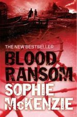 Blood Ransom : Blood Ties Series : Book 2 - Sophie McKenzie