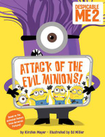 Despicable Me 2 : Attack of the Evil Minions! - Angela Darling