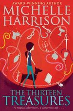 The Thirteen Treasures - Michelle Harrison