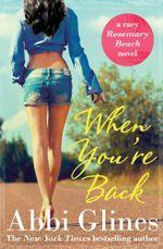 When You're Back - Abbi Glines