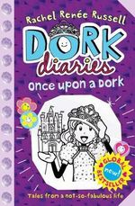 Once Upon a Dork : Dork Diaries : Book 8 - Rachel Renee Russell