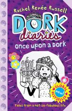 Once Upon a Dork : Dork Diaries Book 8 - Rachel Renee Russell