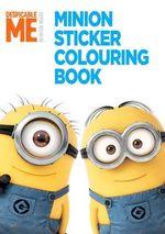 Despicable Me : Minion Sticker Colouring Book - Universal Studios