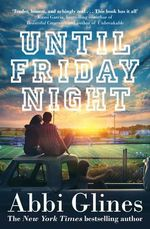 Until Friday Night - Abbi Glines