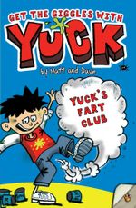 Yuck's Fart Club : YUCK - Matt and Dave