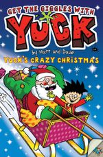 Yuck's Crazy Christmas - Matt and Dave