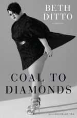 Coal to Diamonds - Beth Ditto