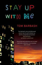 Stay Up with Me - Tom Barbash