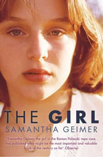 The Girl - Samantha Geimer