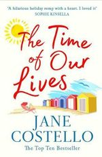 The Time of Our Lives - Jane Costello