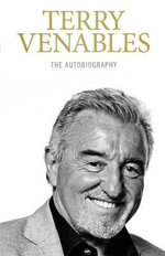Born to Manage : The Autobiography - Terry Venables