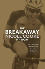 The Breakaway - Nicole Cooke