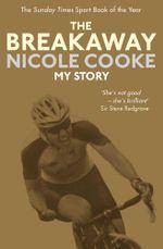 The Breakaway - Nicole Cooke
