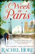 A Week in Paris - Rachel Hore