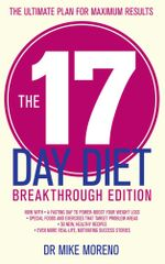 The 17 Day Diet Breakthrough Edition - Dr Mike Moreno