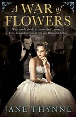 A War of Flowers - Jane Thynne