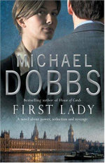 First Lady - Michael Dobbs