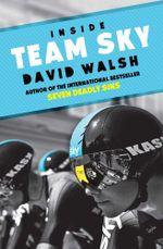 Inside Team Sky - David Walsh