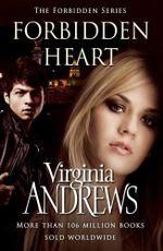 Forbidden Heart : The Forbidden Series - Virginia Andrews