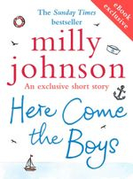 Here Come the Boys (short story) - Milly Johnson