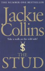 The Stud : Take a walk on the wild side - Jackie Collins