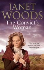The Convict's Woman - Janet Woods