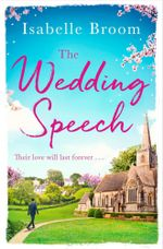 The Wedding Speech - Isabelle Broom