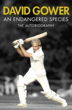 An Endangered Species - David Gower